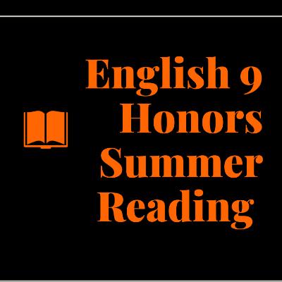 English 9 Honors Summer Reading Logo
